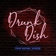 Drunk Dish Podcast