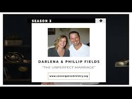 Unperfect Marriage Phillip and Darlena Fields Convergence - YouTube