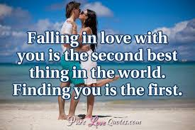 Second Love Quotes Fascinating Falling In Love With You Is The Second Best Thing In The World