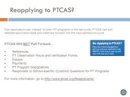 ptcas information session ppt video online reapplying to ptcas ptcas will not pull forward references