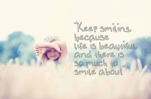 always be happy and smile