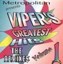Viper's Greatest Hits: The Remixes, Vol. 1
