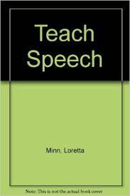 Teach Speech: Oral Presentation Strategies (A Good Apple Activity Book for  Grades 3 - 7): Loretta Brandt Minn, Pauline Holt: 9780866530583:  Amazon.com: Books