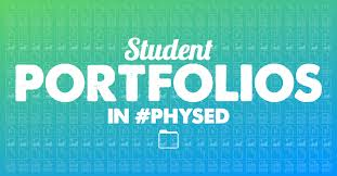 Student Portfolios Physical Education Student Portfolios Thephysicaleducator Com