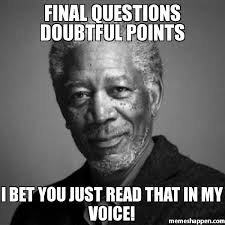 Final questions Doubtful points i bet you just read that in my ... via Relatably.com