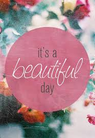 Such A Beautiful Day Quotes Best of A Beautiful Day Quote Quotes Design Ideas