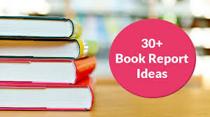 30 creative book report ideas for every