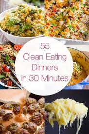 healthy food recipes. Exellent Recipes 55 Easy And Quick Healthy Dinner Ideas Recipes For Busy Weeknights Ready In  30 Minutes Or Throughout Food