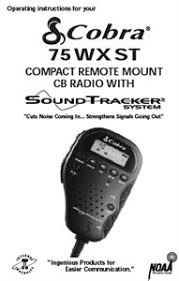 20 most recent cobra 75 wx st 40 channels handheld cb questions cost to convert to 26meg`s thanks hello depending on technician about 40 cobra 75 wx st