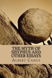 college application essay help the myth of sisyphus and other essays the myth of sisyphus and other essays 0679733736 by