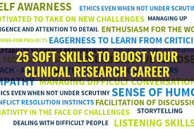 professional skills to develop list 25 soft skills to boost your clinical research career clinical