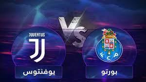 يلا شوت yalla shoot بث مباشر لمباراة يوفنتوس ضد بورتو juventus vs fc porto