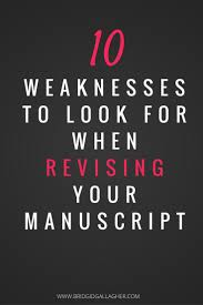 best ideas about editing writing creative what do you look for when you revise your manuscript i m sharing 10