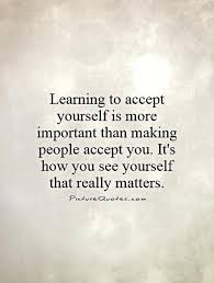 Accept Yourself Quotes. QuotesGram