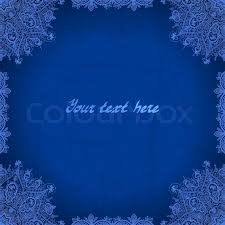 blue abstract vector background lace border frame for your design Wedding Card Frame Border Vector blue abstract vector background lace border frame for your design can be used for banner, invitation, wedding card, scrapbooking and others Black Vector Border Frame