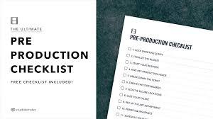 The Ultimate Pre Production Checklist For Film Video Free Checklist