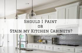 paint or stain my kitchen cabinets