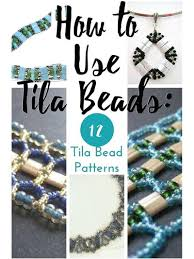 Bead Patterns Inspiration How To Use Tila Beads 48 Tila Bead Patterns AllFreeJewelryMaking