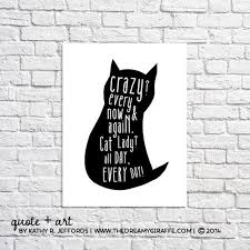 Lady Quotes New Cat Art Print Crazy Cat Lady Funny Cat Quote Poster Cat Etsy