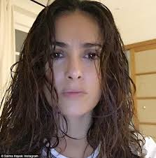 actress salma hayek recently posted this selfie on insram writing wet hair