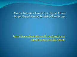 money transfer clone script paypal