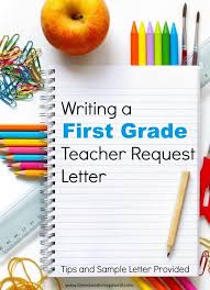 Write A First Grade Teacher Request Letter Amanda Boyarshinov