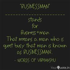 Businessman Quotes Writings By Vibhanshu Sachan