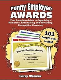 Certificates Funny Funny Employee Awards 101 Funny Printable Certificates By Larry