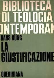 La giustificazione - Hans Kung - Cristianesimo - Religione - Libreria -  dimanoinmano.it
