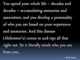 Alzheimers Quotes New Rudy Tanzi Gene Hunter By Day Aerosmith Organist By Night Quotes