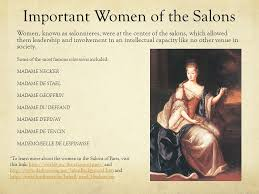the role of women in th century french salons ppt video online  important women of the salons