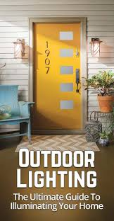 home lighting guide. Outdoor Lighting: The Ultimate Guide To Illuminating Your Home Lighting T