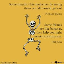 Quotes For Friends Adorable Some Friends R Like Medic Quotes Writings By Nishant Khattar