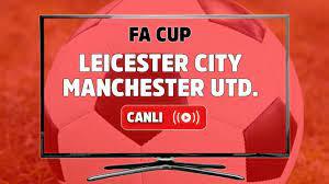 Canlı izle Leicester City Manchester United Maçı Tivibu Spor 3 şifresiz ve  canlı maç izle - Tv100 Spor