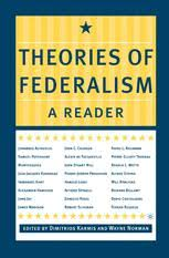 the revival of federalism in normative political theory springer theories of federalism a reader