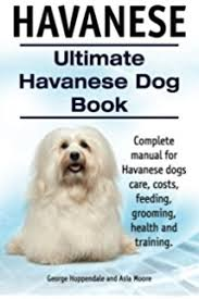 Small Picture Havanese The Essential Guide for the Havanese Lover Breed
