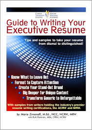 Executive Resume Writing Guide Writing Your Executive Resume
