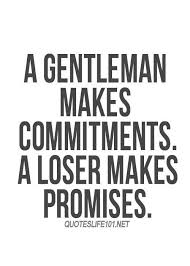 Man Quotes About Life New Gentleman Gentleman's Essentials Life Quotes Pinterest