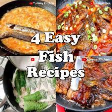 4 Yummy and Easy Fish Recipes ...