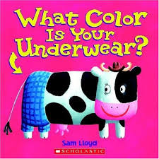 the book has rhyming text but we left that off and just asked each what color is your underwear and once revealed the kids shouted out the color