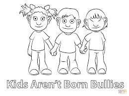 Small Picture Kids Arent Born Bullies Coloring Page Free Printable Coloring