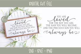 Take our quiz along with noah centineo, lana condor, and israel broussard! You Are Loved For The Boy Boys You Are Nursery Svg 249023 Svgs Design Bundles