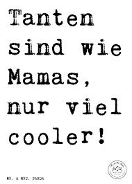 Spruch Tanten Sind Wie Mamas Nur Viel Cooler Sprüche Zitat