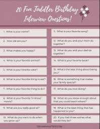 Interview Question What Do You Do For Fun 20 Fun Toddler Birthday Interview Questions The Mama Matters