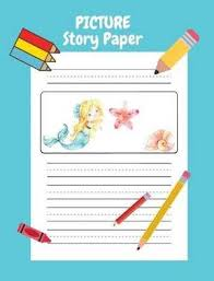Writing Lines For Kindergarten Picture Story Paper 100 Pages 7 44 X 9 69 Kindergarten 3rd Grade Measured Top Title Section Picture Box For Childs Drawing Illustration Five