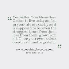 You Matter Quotes New Put On Your Crown Of Smiles Day 48 Your Life Matters Staystrong