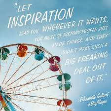 Quotes From Elizabeth Gilbert's Big Magic | POPSUGAR Smart Living via Relatably.com