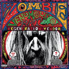 Universal Music <b>Rob Zombie</b> - <b>Venomous</b> Rat Regeneration Vendor ...