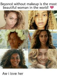 memeost beautiful woman in the world beyonce without makeup is