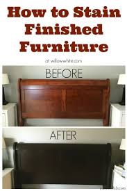 Staining Bedroom Furniture 17 Best Ideas About Staining Wood Furniture On Pinterest Stain
